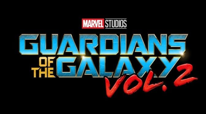 We Can't Wait for GUARDIANS OF THE GALAXY VOL. 2